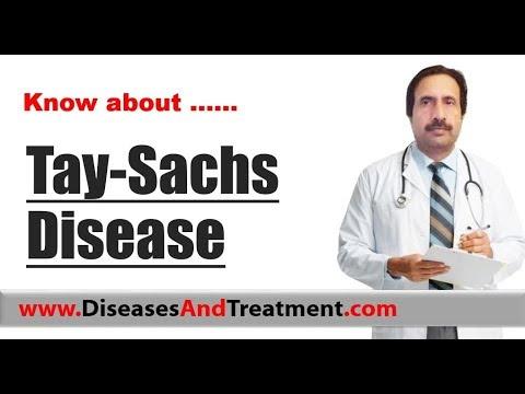 Tay-Sachs Disease : Causes, Diagnosis, Symptoms, Treatment, Prognosis
