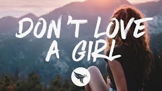 Dylan Brady - Don't Love a Girl (Lyrics)