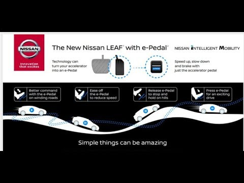 Breaking News... 2018 Nissan LEAF to have e-Pedal. Launch  September 6