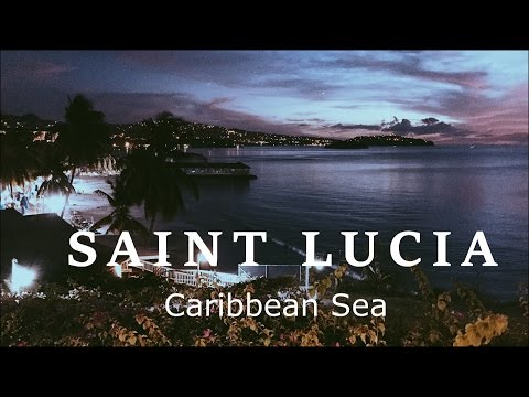 St. Lucia | Caribbean Sea Part I