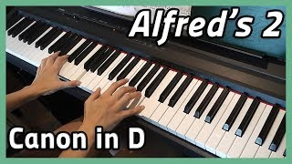 ♪ Canon in D (Variations) ♪ Piano | Alfred's 2