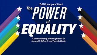 LGBTQ Inaugural Event: The Power of Equality