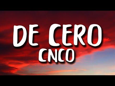 CNCO - De Cero (Letra/Lyrics)
