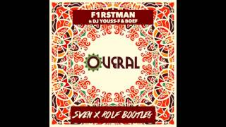 F1rstman & DJ Youss-F ft. Boef - Overal (Sven & Rolf Bootleg)