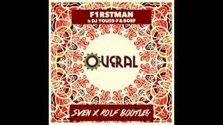 F1rstman & DJ Youss-F ft. Boef - Overal (Sven & Rolf Bootleg)