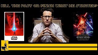 JJ Abrams: Finish what he started or carry out Rian Johnson's vision? Let's Talk Some Star Wars: 004