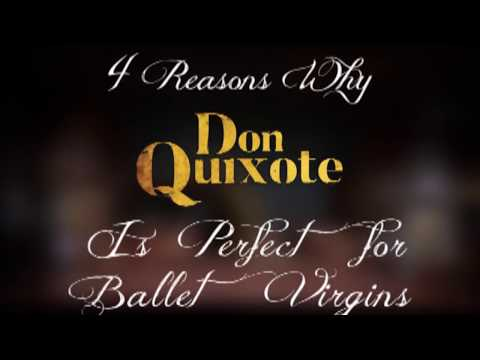 4 Reasons Why Don Quixote is Perfect for Ballet Virgins
