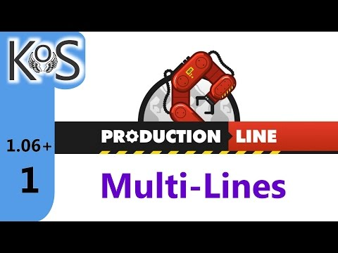 Production Line - Multi-Lines Ep 1: A Brand New Assembly - Early Alpha, Let's Play 1.06+