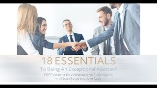 18 Essentials to Being an Exceptional Assistant