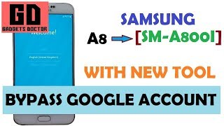 Bypass FRP Google Account For Samsung A8 SM-A800I -Using New Tool