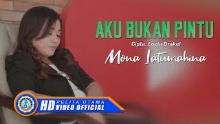 Mona Latumahina - AKU BUKAN PINTU (Official Music Video)