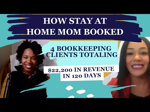 How Stay at Home Mom Timalyn Booked 4 Bookkeeping Clients totaling $22,200 in Revenue in 120 days