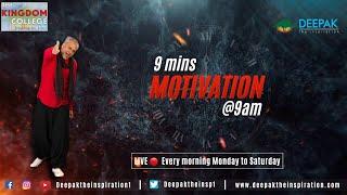 9 Minutes MOTIVATION @ 9 am Season 1 , Episode 325