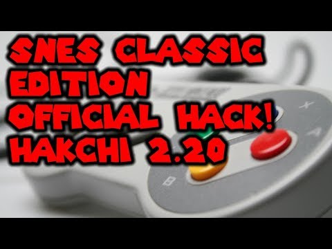 Official SNES Classic Edition Hack Hakchi 2.20 Quick Tutorial
