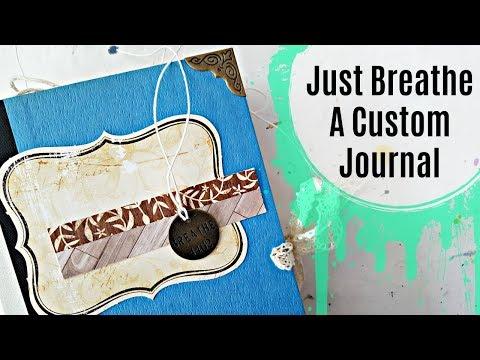 Just Breathe: A Custom Journal for Elizabeth
