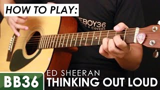 Ed Sheeran - Thinking Out Loud Guitar Tutorial (chords and tabs included)