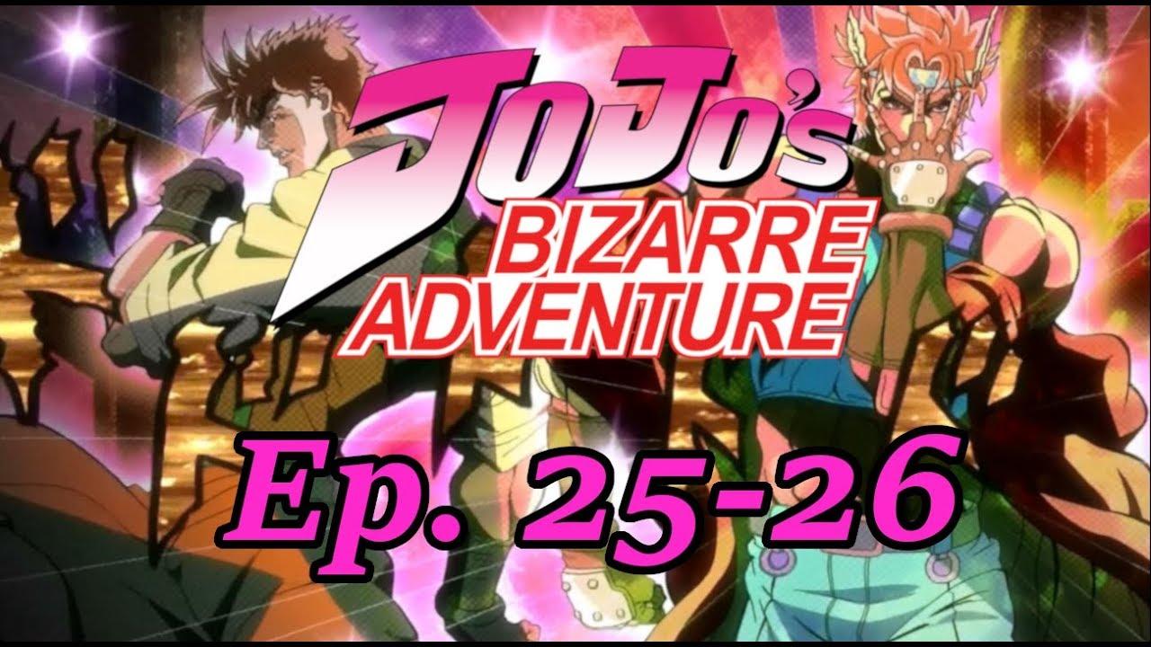 JoJo's Bizarre Adventure(2012) Ep  25-26