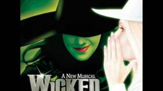 Wicked - The Wizard And I [Lyrics In Description]