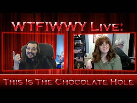 Download Youtube: WTFIWWY Live - This Is The Chocolate Hole - 6/19/17