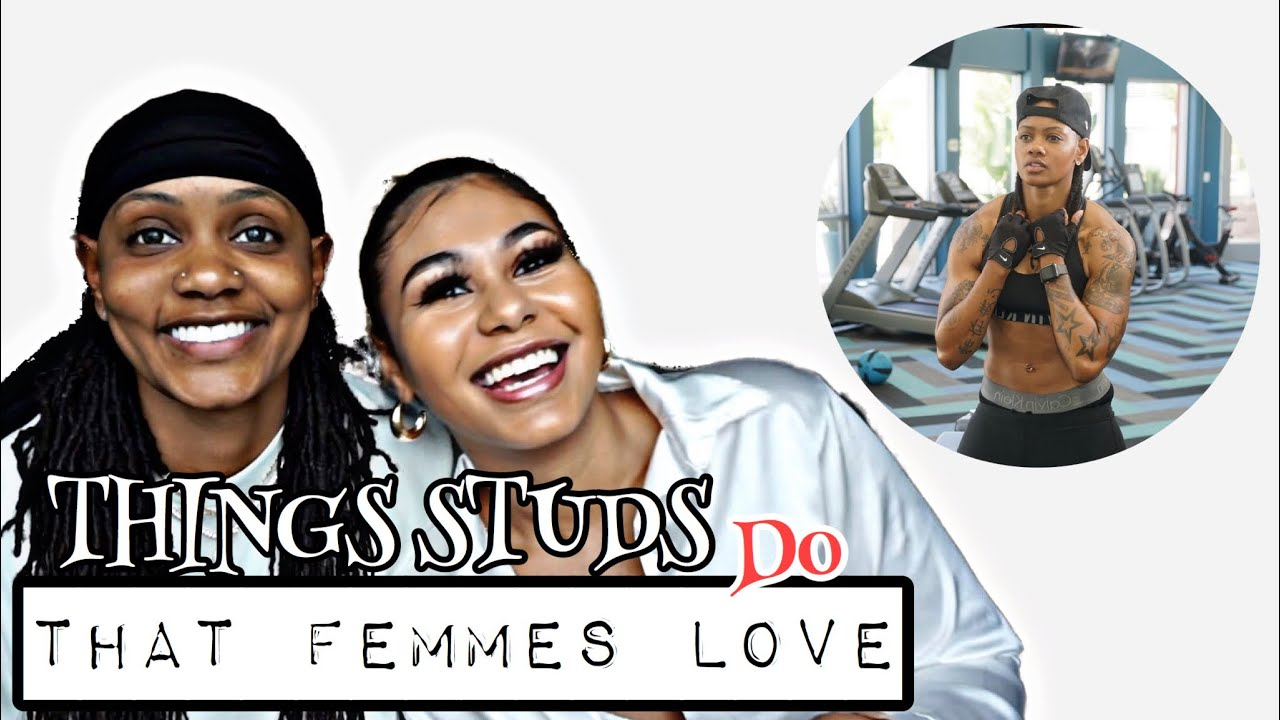Download THINGS STUDS DO THAT FEMMES LOVE