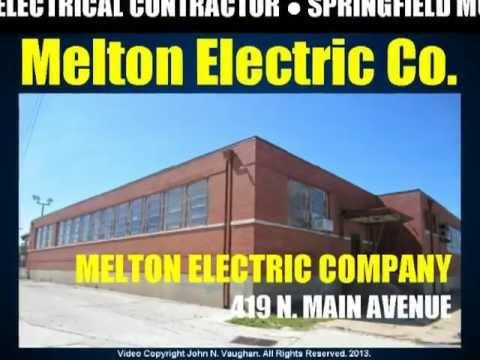 Electrical Contractors Mo Review Melton Electric Company Springfield Electrician
