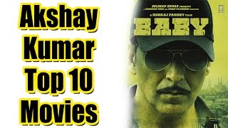 Top 10 Best Akshay Kumar Movies List