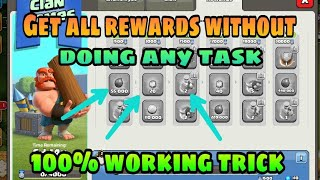 HOW TO GET ALL REWARDS IN CLAN GAMES WITHOUT DOING ANY TASKS IN CLASH OF CLANS HINDI #GWG