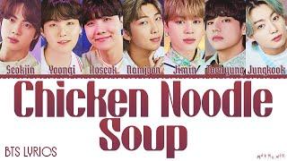 BTS 'Chicken Noodle Soup' Lyrics (All Members)
