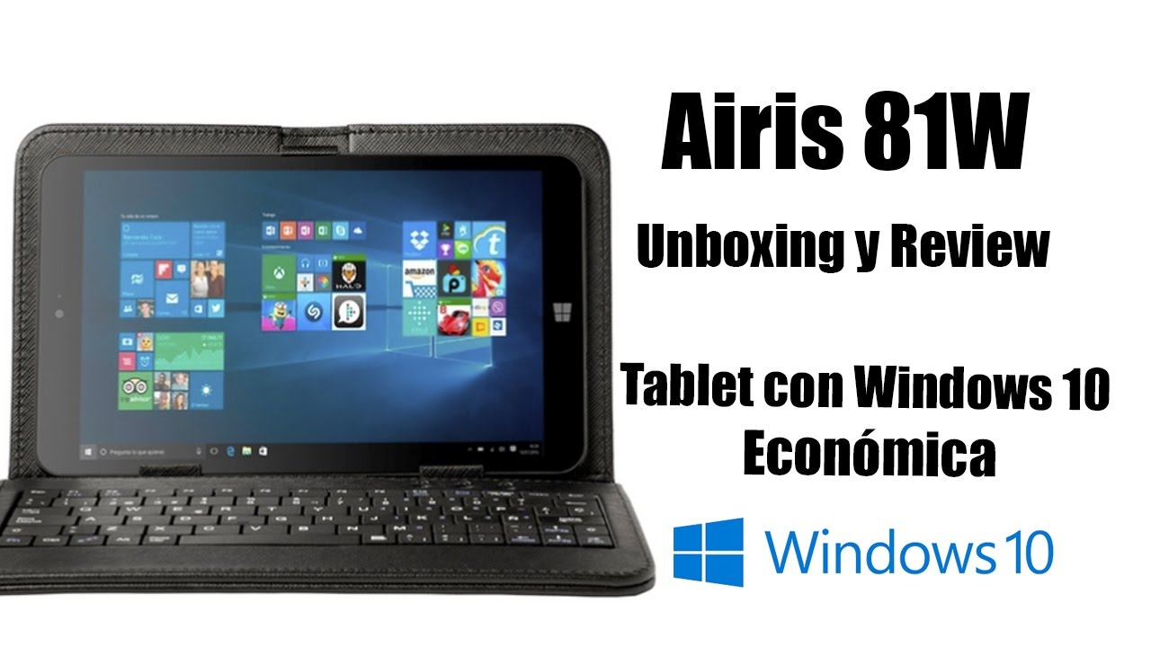 Airis 81w LA TABLET CON WINDOWS MÁS BARATA ¿Merece la pena ...