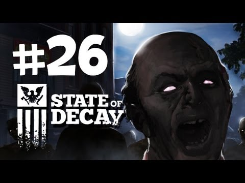 State of Decay Walkthrough -  Part 26 - EXIT STRATEGY