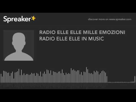 RADIO ELLE ELLE IN MUSIC
