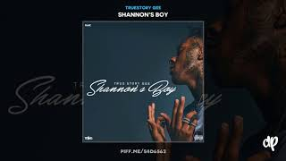 TrueStory Gee - Deserve It Ft K CAMP [Shannon's Boy]
