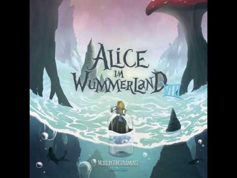 Psytrance Alice im Wummerland 8 mixed by Daksinamurti Sangoma Records