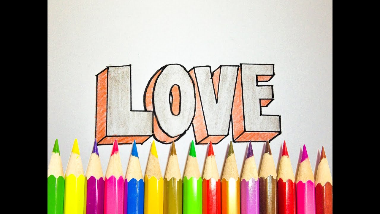 How to Draw LOVE in 3D - Words LOVE 3D Drawing - SLD - YouTube