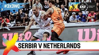 Serbia v Netherlands | Full Game | Final | FIBA 3x3 World Cup 2018