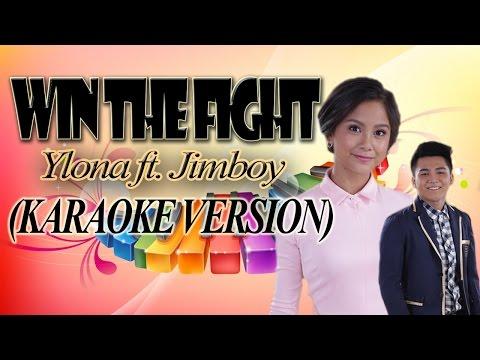 WIN THE FIGHT - Ylona ft. Jimboy (KARAOKE VERSION)