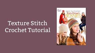 Texture Stitch Crochet Tutorial