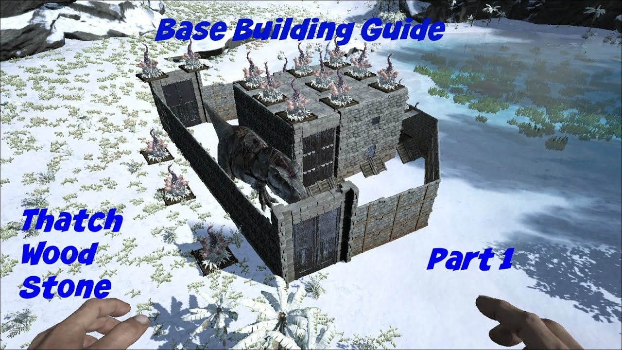 Ark survival evolved base building guide pt 1 youtube malvernweather Gallery