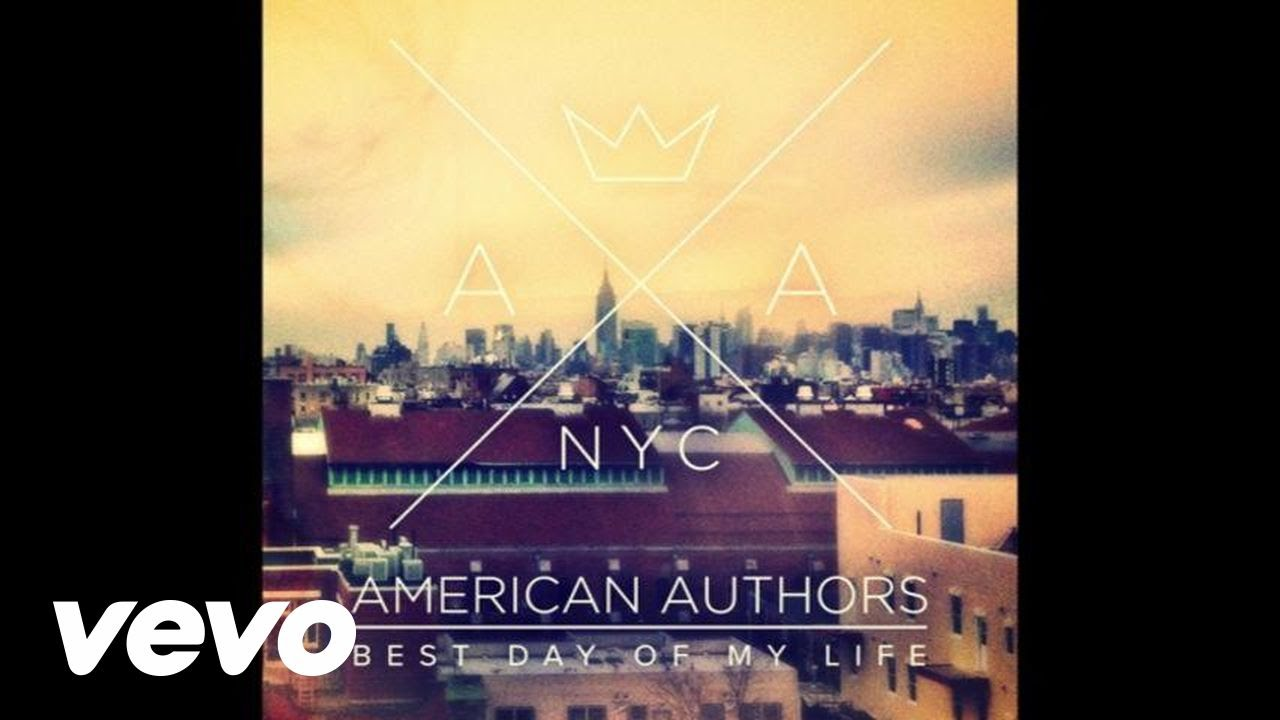 american authors best day of my life audio american authors best day of my life audio