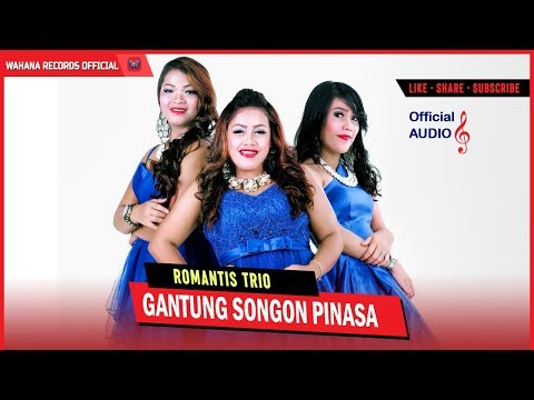 Romantis Trio - Gantung Songon Pinasa (Official Audio)