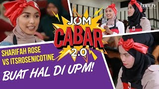 Jom Cabar | Sharifah Rose VS ItsRoseNicotine Buat Hal Di UPM!