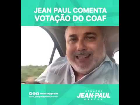 Após votar para tirar Coaf de Moro, Jean Paul nega ajuda a corruptos