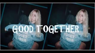 SHY Martin - Good Together (Lyrics 中英歌詞)