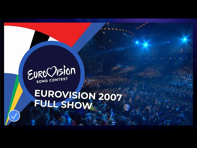 Eurovision Song Contest 2007 - Grand Final - Full Show