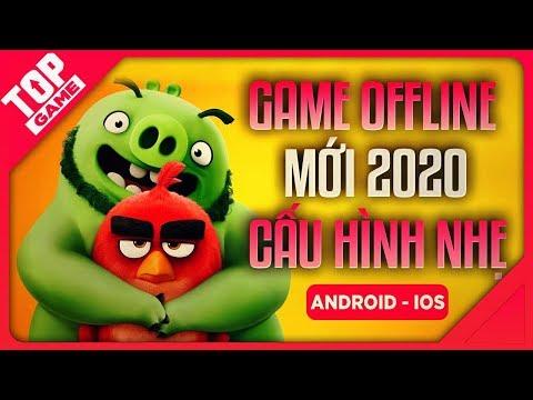 [Topgame] Top Game Offline Cấu Hình Thấp Hay Nhất Cho Android – IOS 2020