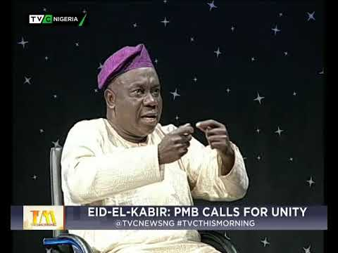This Morning 1st September 2017 | Eid-El-Kabir: PMB calls for Unity