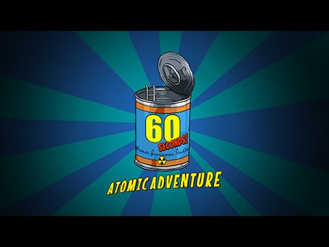 60 Seconds! Atomic Adventure Game Trailer Mp3