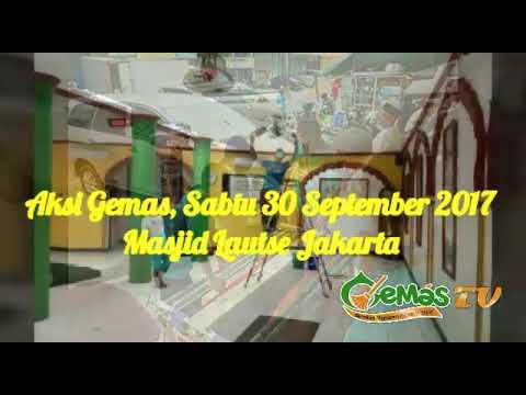 Aksi GEMAS di Masjid Lautse Jakarta, 30 Septermber 2017