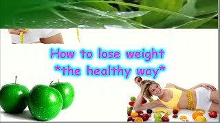 How to lose weight - The healthy way HQ | By #Weight Loss Tips And tricks