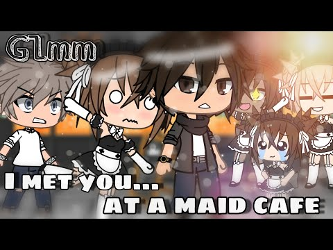 """I Met You At A Maid Cafe.."" | Glmm | Gacha Life Mini Movie |"